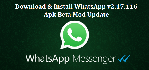 Download-Install-WhatsApp-v2.17.116-Apk-Beta-Mod-Update-Featured