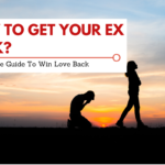 6 Tips On How To Win Your Ex Back
